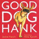 jackie french nina rycroft good dog hank