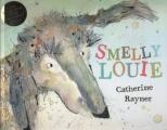 catherine rayner smelly louie