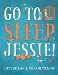 gleeson blackwood go to sleep jessie