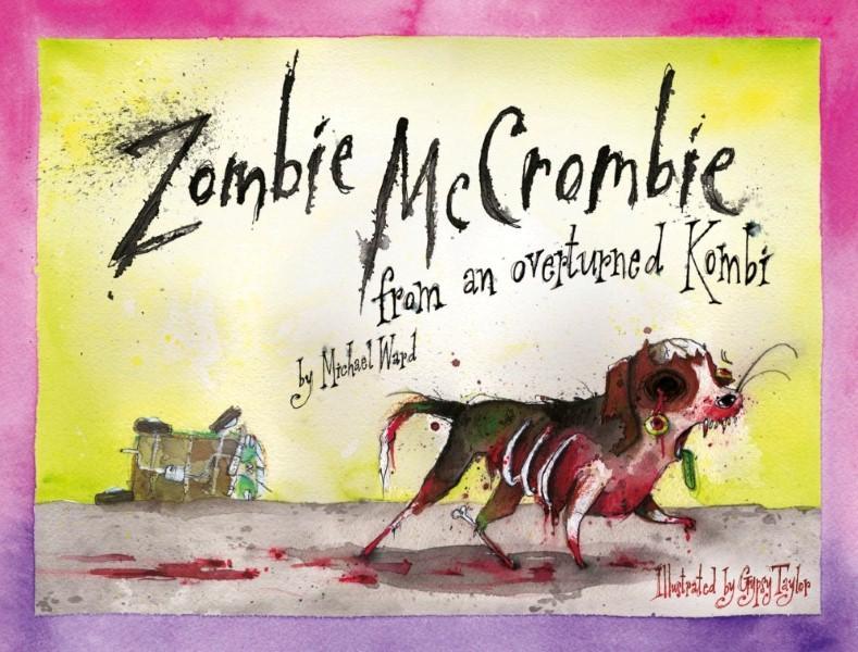 Hairy Maclary meets the Zombie Apocalypse | Fairfieldbooks On Station