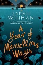 sarah-winman-a-year-of-marvellous-ways