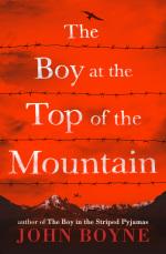 John Boyne The Boy at the Top of the Mountain