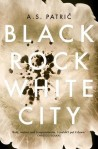 as patric black rock white city