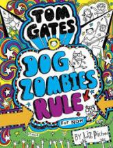 liz-pichon-tom-gates-11-dog-zombies-rule
